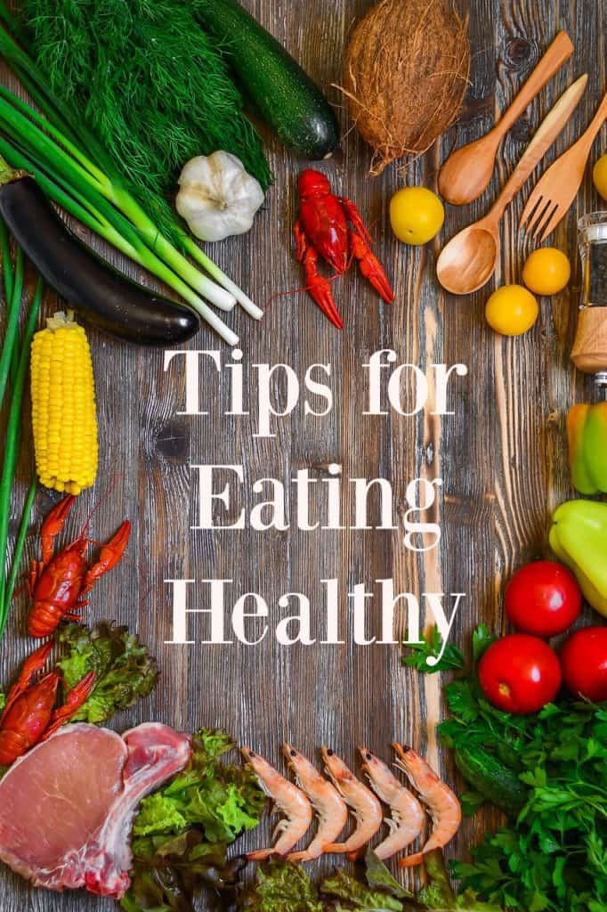 """Tips for Eating Healthy - These are great tips for those looking to switch to a healthier """"real food"""" diet."""
