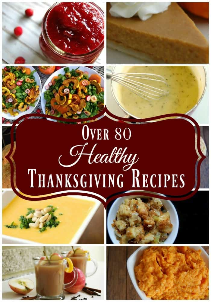 Over 80 Healthy Thanksgiving Recipes so that you can celebrate this holiday without compromising your real food, natural living lifestyle. No processed foods, no crazy ingredients, you won't even find sugar in these recipes!