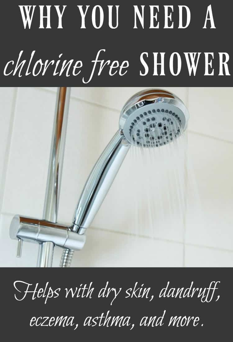 Why You Need a Chlorine Free Shower - By removing chlorine from your showers you can reduce eczema, dandruff, asthma, dry skin, and more!