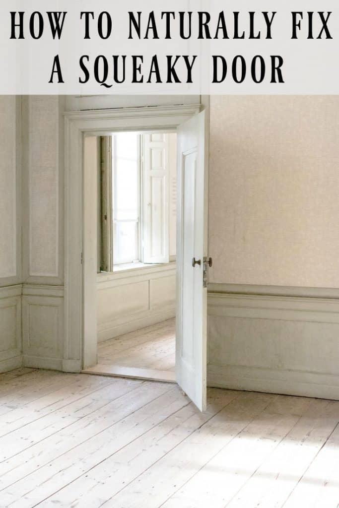 how to naturally fix a squeaky door