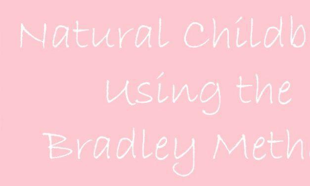 Natural Childbirth Using the Bradley Method