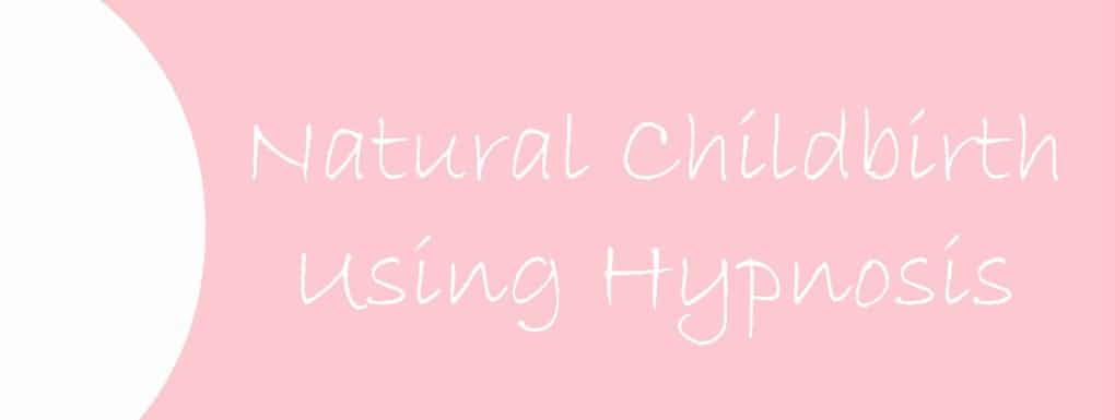 Natural Childbirth Using Hypnosis