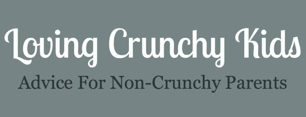 Loving Crunchy Kids, Advice for Non-Crunchy Parents – Part 1