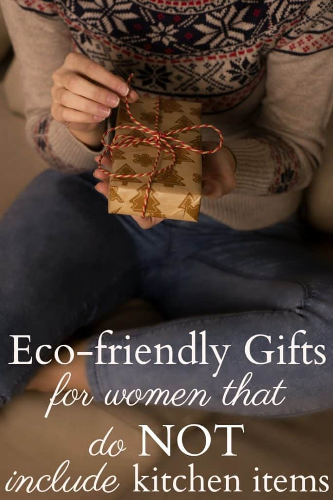 Gifts For Women That Does NOT Include Kitchen Items - Sure women might like a new kitchen appliance but why settle for the standard gift for women? #gifts #women #ecofriendly