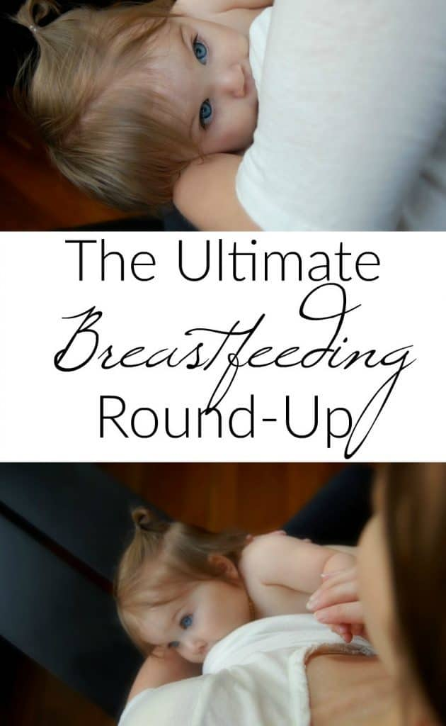 The Ultimate Breastfeeding Round-Up - Love this! So many great breastfeeding posts all in one place! #breastfeeding #nursingmama #pumping #lactaion #newmom