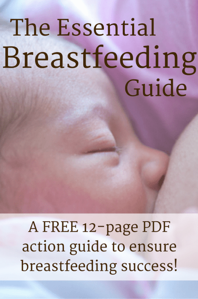 The Essential Breastfeeding Guide