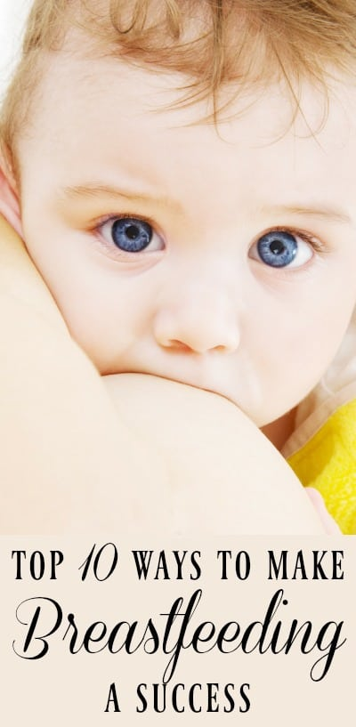 Top 10 Ways to Make Breastfeeding a Success - Getting back to the village way of life isn't so simple nowadays and planting yourself next to a breastfeeding mama at the local market may be a bit awkward. So what do you do to help make sure breastfeeding becomes a success? #breastfed #breastfeeding #naturalparenting #newmom